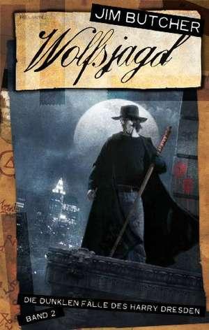 Die dunklen Fälle des Harry Dresden 02. Wolfsjagd de Jim Butcher