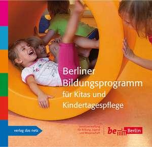 Berliner Bildungsprogramm fuer Kitas und Kindertagespflege