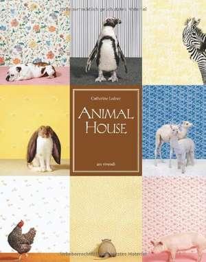 Animal House de Catherine Ledner