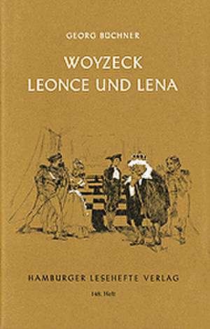 Woyzeck / Leonce und Lena de Georg Büchner