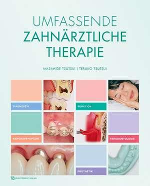 Umfassende Zahnaerztliche Therapie