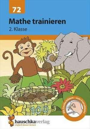 Mathe trainieren 2. Klasse de Helena Heiß