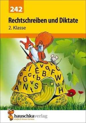 Rechtschreiben und Diktate 2. Klasse de Gerhard Widmann