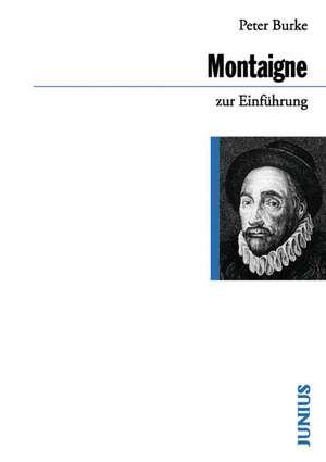 Michel de Montaigne zur Einfuehrung