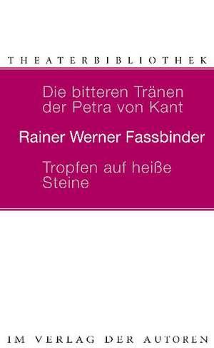 Die bitteren Traenen der Petra von Kant. Tropfen auf heisse Steine