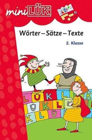 miniLUEK Woerter-Saetze-Texte. 2. Klasse