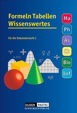 Formeln, Tabellen, Wissenswertes fuer die Sekundarstufe I. RSR