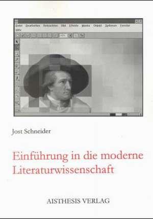 Einfuehrung in die moderne Literaturwissenschaft