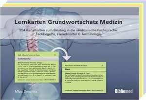 Lernkarten Grundwortschatz Medizin - 324 Karteikarten zum Einstieg in die medizinische Fachsprache: Fachbegriffe, Fremdwoerter & Terminologie