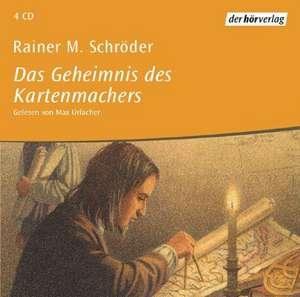 Das Geheimnis des Kartenmachers. 4 CDs de Rainer Maria Schröder