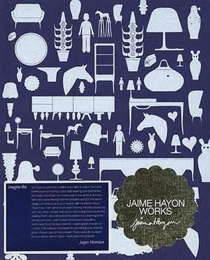 Jaime Hayon:  Works de Jaime Hayon