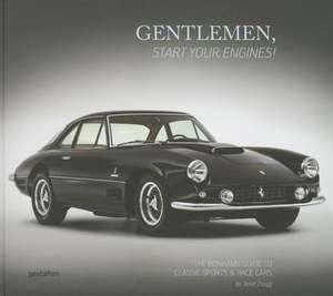 Gentlemen, Start Your Engines!