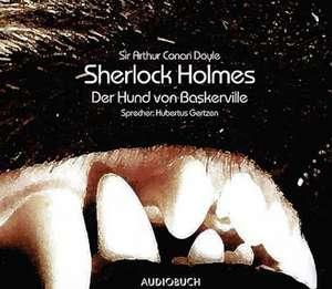 Sherlock Holmes. Der Hund von Baskerville. Jubilaeumsausgabe. 3 CDs