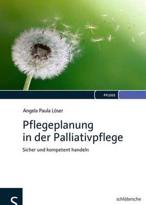 Pflegeplanung in der Palliativpflege