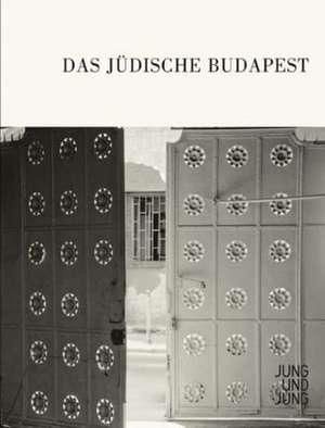 Das Juedische Budapest