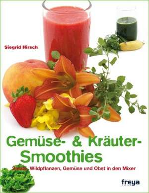 Die besten Gemuese- und Kraeuter-Smoothies