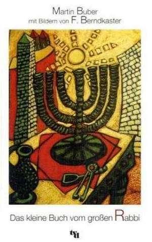 Das kleine Buch vom grossen Rabbi