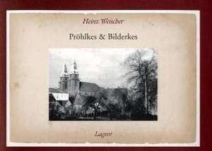 Pröhlkes & Bilderkes de Heinz Weischer