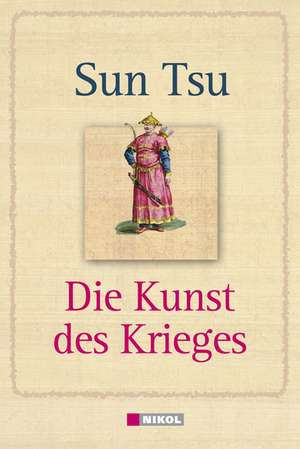 Die Kunst des Krieges de  Sun Tsu