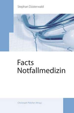 Facts Notfallmedizin