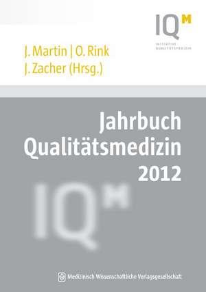 Jahrbuch Qualitaetsmedizin 2012