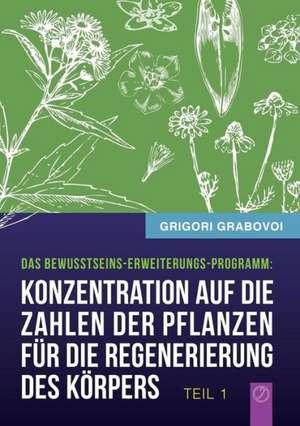 Konzentration auf die Zahlen der Pflanzen fuer die Regenerierung des Koerpers - TEIL 1