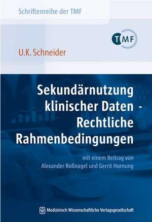 Sekundaernutzung klinischer Daten - Rechtliche Rahmenbedingungen