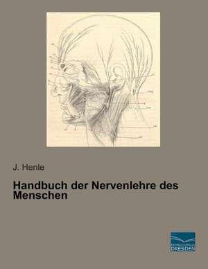 Handbuch der Nervenlehre des Menschen