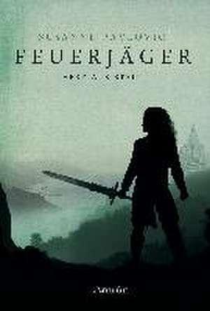 Feuerjäger 02 - Herz aus Stein de Susanne Pavlovic