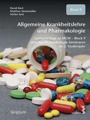 Allgemeine Krankheitslehre und Pharmakologie