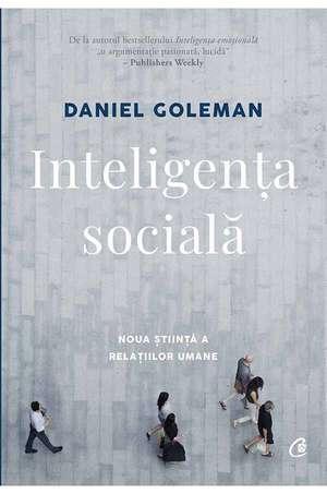 Inteligenţa socială de Daniel Goleman