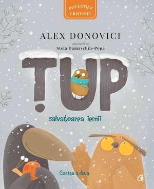 TUP : Salvatoarea iernii de Alex Donovici