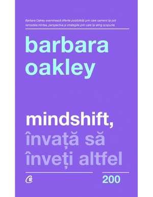 Mindshift: Învață să înveți altfel de Barbara Oakley