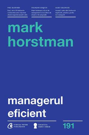 Managerul eficient de Mark Horstman