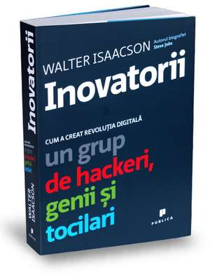 Inovatorii de Walter Isaacson