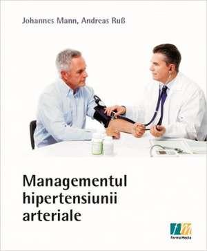 Managementul hipertensiunii arteriale de Johannes Mann