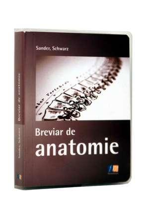 Breviar de anatomie de Sander Schwarz