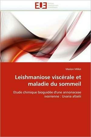 Leishmaniose Viscerale Et Maladie Du Sommeil
