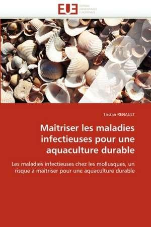 Maitriser Les Maladies Infectieuses Pour Une Aquaculture Durable