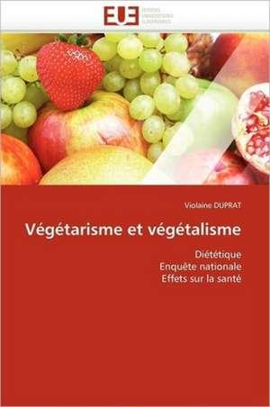 Vegetarisme Et Vegetalisme