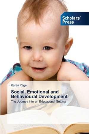 Social, Emotional and Behavioural Development de Karen Page