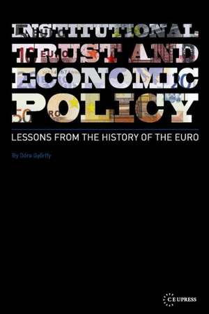 Institutional Trust and Economic Policy