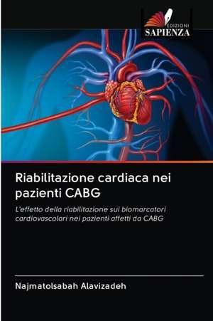 Riabilitazione cardiaca nei pazienti CABG de Najmatolsabah Alavizadeh