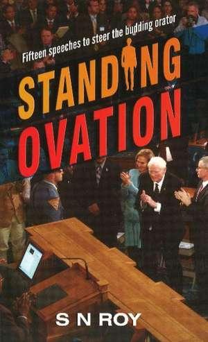 Standing Ovation de S. N. Roy
