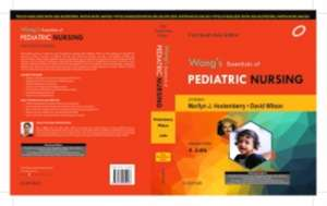 Wong's Essentials of Pediatric Nursing: A South Asian Edition