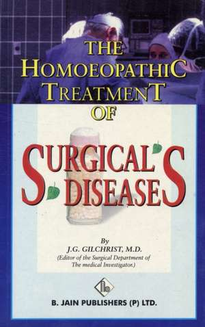 Homoeopathic Treatment of Surgical Diseases