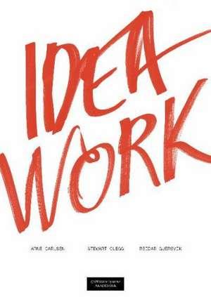 Idea Work de Arne Carlsen