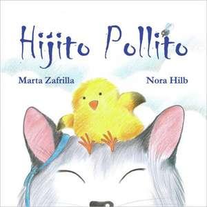 Hijito Pollito de Marta Zafrilla