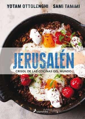 Jerusalen. Crisol de Las Cocinas del Mundo de Yotam Ottolenghi
