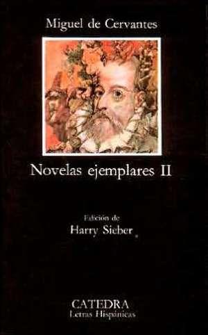 Novelas Ejemplares II:  Edicion de Luis Inigo Madrigal de Miguel de Cervantes